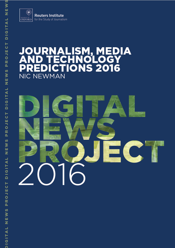 Media, Journalism and Technology Predictions 2016