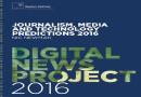 Reuters Institute: tendencias en periodismo, medios y tecnología para 2016