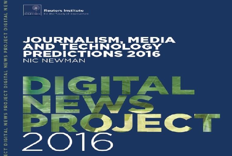 Principales tendencias y perspectivas de Reuters para los medios, periodismo y tecnología en 2016
