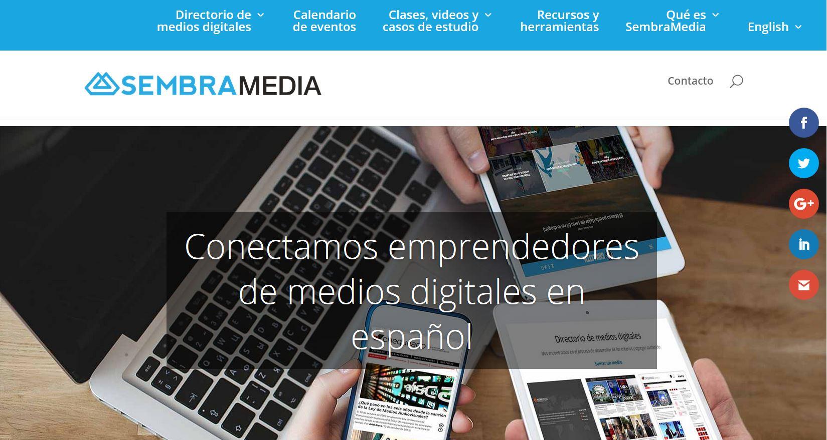 SembraMedia es una comunidad dedicada a ayudar a emprendedores de medios digitales para ser más sostenibles
