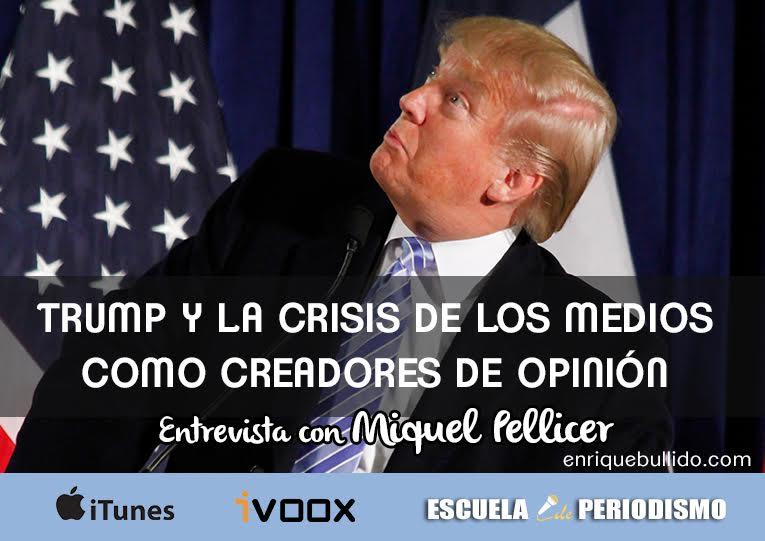 Entrevista con Miquel Pellicer sobre Donald Trump y los medios de comunicación