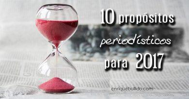 10 propósitos periodísticos para 2017