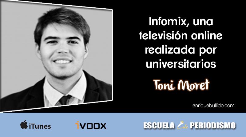 Entrevista a Tono Moret en el podcast Escuela de Periodismo