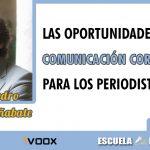 Comunicación corporativa y periodismo, con Juan Pedro Molina Cañabate