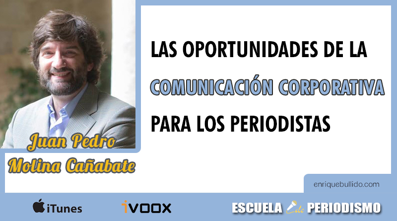 Entrevista a Juan Pablo Molina Cañabate en el podcast Escuela de Periodismo