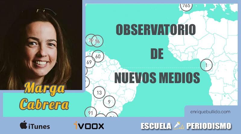 Observatorio de Nuevos Medios en español, con Marga Cabrera
