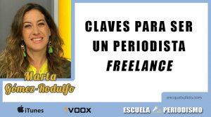 Claves para ser un periodista freelance, con Marta Gómez-Rodulfo