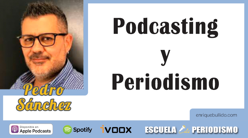 Entrevista a Pedro Sánchez, director de la red de podcasts AVpodcast