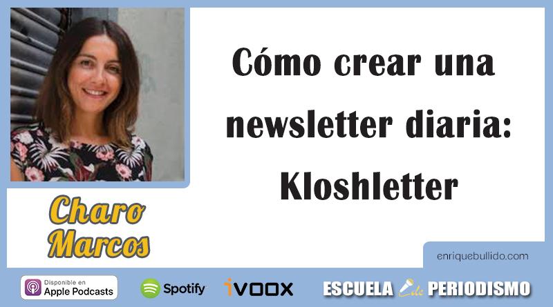 Kloshletter, una newsletter de Charo Marcos